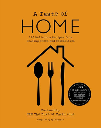A TASTE OF HOME: 120 Delicious Recipes from Leading Chefs and Celebrities