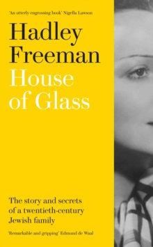 House of GlassbyHadley Freeman