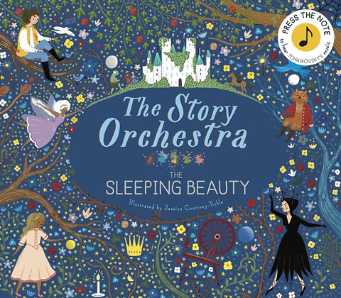 The Story Orchestra: The Sleeping Beauty : Press the note to hear Tchaikovsky's