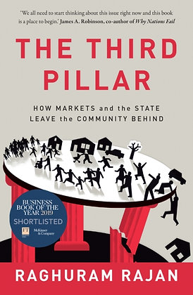 The Third Pillar:The Revival o by Raghuram Rajan
