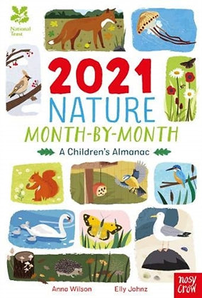 National Trust: 2021 Nature Month-By-Month: A Children's Almanac by Anna Wilson