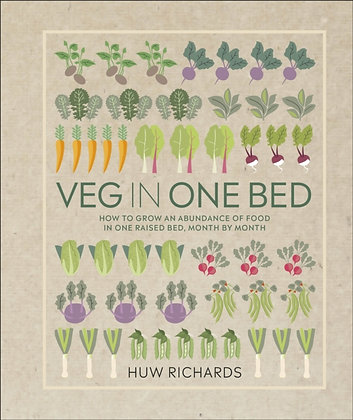 Veg in One Bed : How to Grow an Abundance of Food in One Raised Bed,  by Months