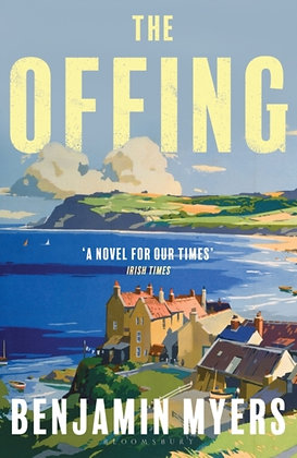 The Offing : A BBC Radio 2 Book Club Pick by Benjamin Myers