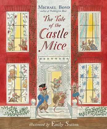 The Tale of the Castle Mice by Michael Bond