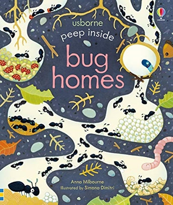 Peep Inside Bug Homes by Anna Milbourne (Author)