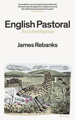 English Pastoral : An Inheritance -byJames Rebanks