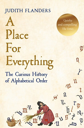 A Place For Everything  by Judith Flanders