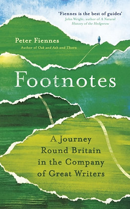 Footnotes : A Journey Round Britain in the Company of Great Writers by Peter Fie