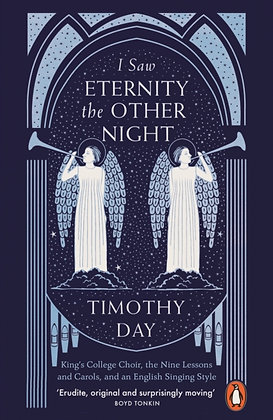 I Saw Eternity the Other Night : King's College Choir byTimothy Day