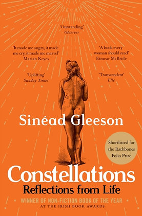 Constellations : Reflections From Life by Sinead Gleeson