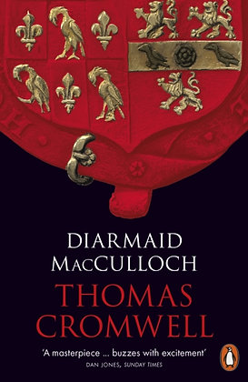Thomas Cromwell : A Life by Diarmaid MacCulloch