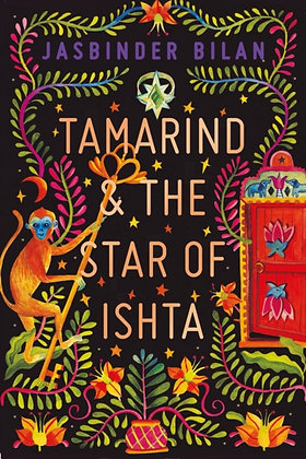 Tamarind & the Star of Ishta by Jasbinder Bilan