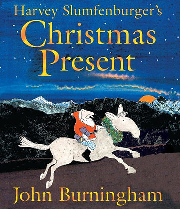Harvey Slumfenburger's Christmas Present by John Burningham