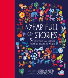 A Year Full of Stories : 52 folk tales and legends byAngela McAllister