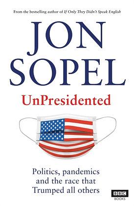 UnPresidented  by Jon Sopel