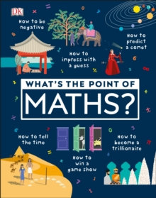 What's the Point of Maths? by DK