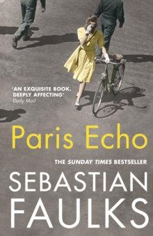 Paris Echo by Sebastian Faulks