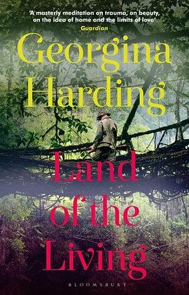 Land of the Living by Georgina Harding
