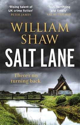 Salt Lane : DS Alexandra Cupidi: Book 1 by William Shaw