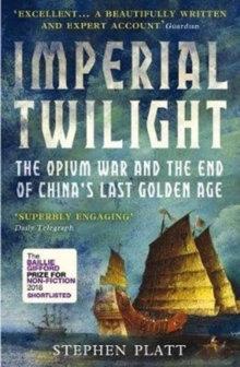 Imperial Twilight byStephen R. Platt
