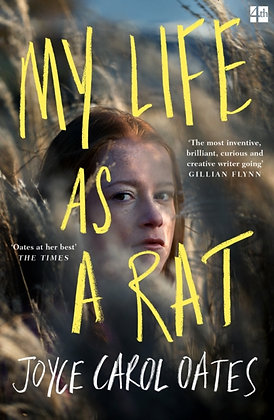 My Life as a Rat by Joyce Carol Oates