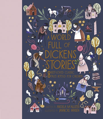 A World Full of Dickens Stories by Angela McAllister