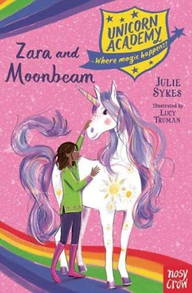 Unicorn Academy: Zara and Moonbeam by Julie Sykes