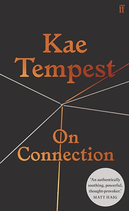 On Connection by Kae Tempest
