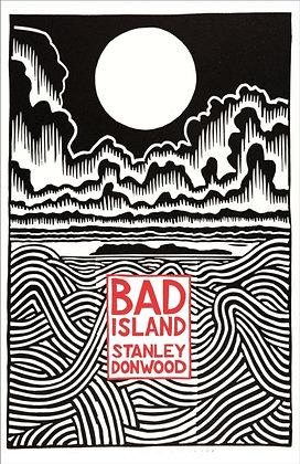 Bad Island by Stanley Donwood