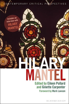 Hilary Mantel : Contemporary Critical Perspectives
