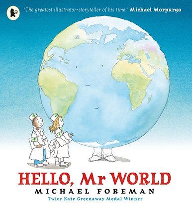 Hello, Mr World by Michael Foreman