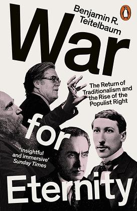 War for Eternity byBenjamin R. Teitelbaum