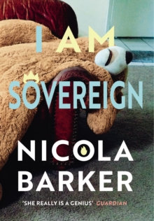 I Am Sovereign by Nicola Barker