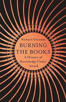 Burning the Books by Richard Ovenden