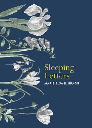 Sleeping Letters by Marie-Elsa R. Bragg