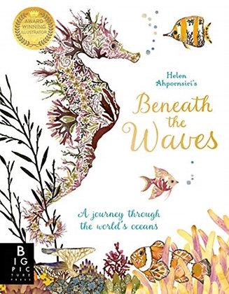 Beneath the Waves Illustrated byHelen Ahpornsiri
