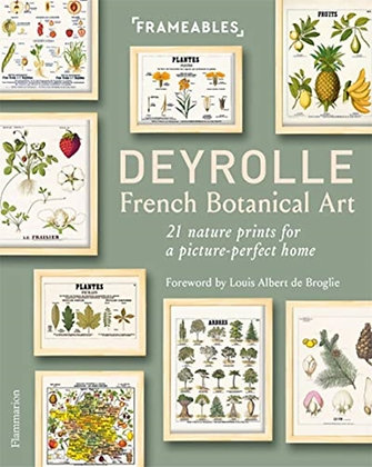 Deyrolle: French Botanical Art : 21 Nature Prints for a Picture-Perfect Home