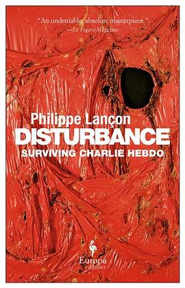 Disturbance by Philippe Lancon
