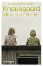 A Death in the Family : My Struggle Book 1 by Karl Ove Knausgaard