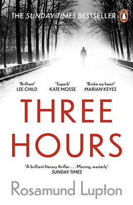 Three Hours : The Top Ten Sunday Times Bestseller by Rosamund Lupton