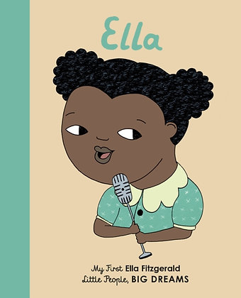 Ella Fitzgerald : My First Ella Fitzgerald : 11 by Maria Isabel Sanchez Vegara