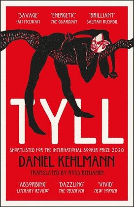 Tyll : Shortlisted for the International Booker Prize 2020 by Daniel Kehlmann