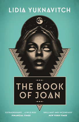 The Book of Joan by Lidia Yuknavitc