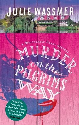 Murder on the Pilgrims Way by Julie Wassmer