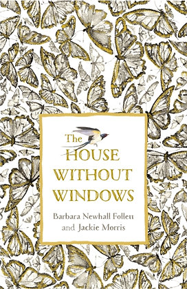 The House Without Windows by Barbara Newhall-Follett