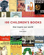 100 Children's Books : that inspire our world by Colin Salter