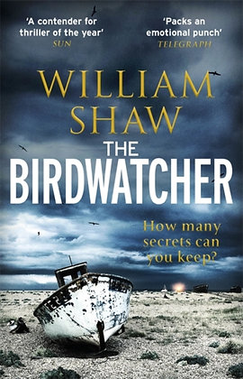 The Birdwatcher :  by William Shaw