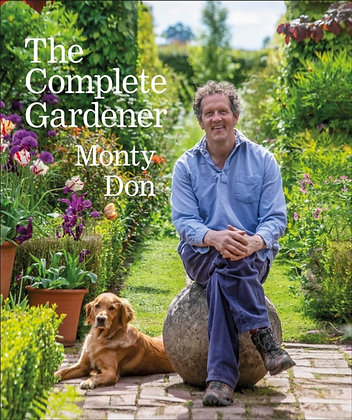 the Complete Gardner by Monty Don