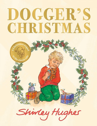 Dogger's Christmas : A seasonal sequel to the beloved Dogger by Shirley Hughes