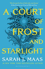 A Court of Frost and Starlight bySarah J. Maas